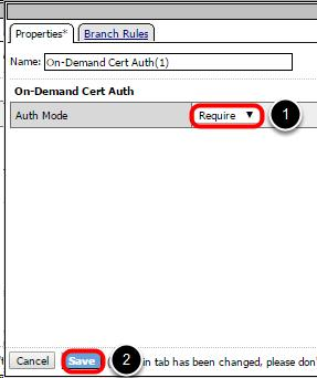 Set Cert Auth Mode to Require 1.