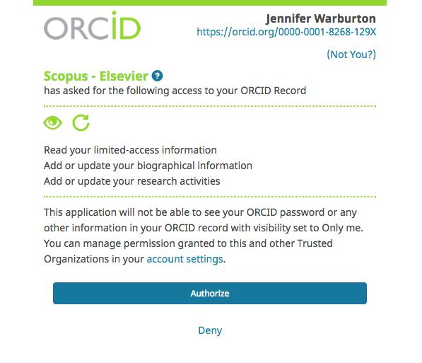 Authorise access and data exchange between ORCID and Scopus This launches the Scopus