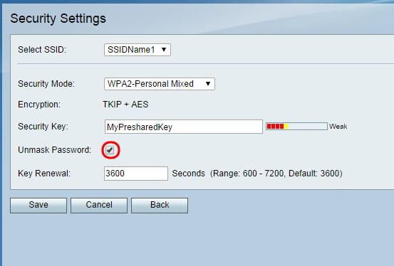 Step 2. Enter a password for your SSID in the Security Key field. Step 3.