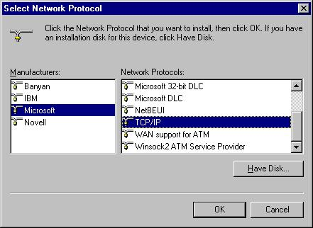 4. Select Microsoft from the list of Manufacturers and TCP/IP from the list