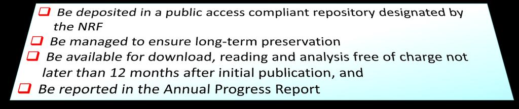 NRF OA Access Mandate: 2015 1) Open access to publications 2) research data