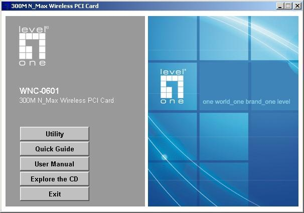 4. Software Installation This section will lead you to install the driver and utility of the 300M N_Max Wireless PCI Card. 4.1 Windows XP Utility Installation 1.