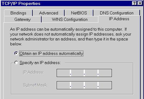 IP Address (Win 95) Ensure your TCP/IP settings are correct, as described in the following sections: Using IP Address (DHCP) To use DHCP, select the radio button Obtain an IP