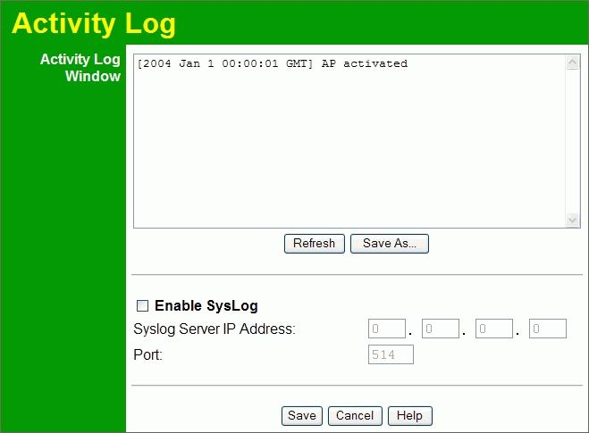 Wireless Access Point User Guide Activity Log If you have a Syslog Server on your LAN, this screen allows you to configure the Access Point to send log data to your Syslog Server.