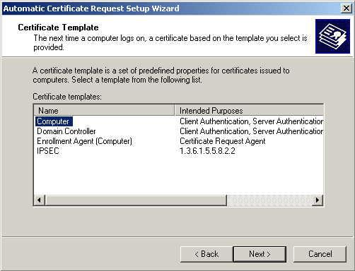 Figure 38: Certificate Template Screen 10. Ensure that your certificate authority is checked, then click Next. 11.
