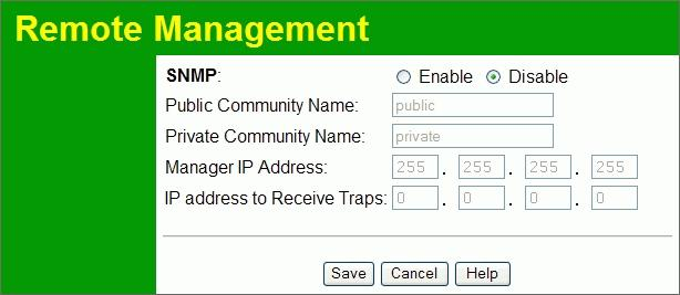 Wireless Access Point User Guide Remote Management SNMP (Simple Network Management Protocol) is only useful if you have a SNMP program on your PC.