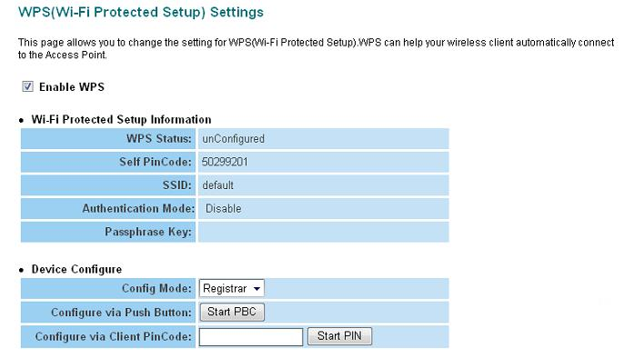 Here are descriptions of every setup item: Enable WPS Wi-Fi Protected Setup Information Check this box to enable or disable WPS function All information related to WPS will be displayed here, they re