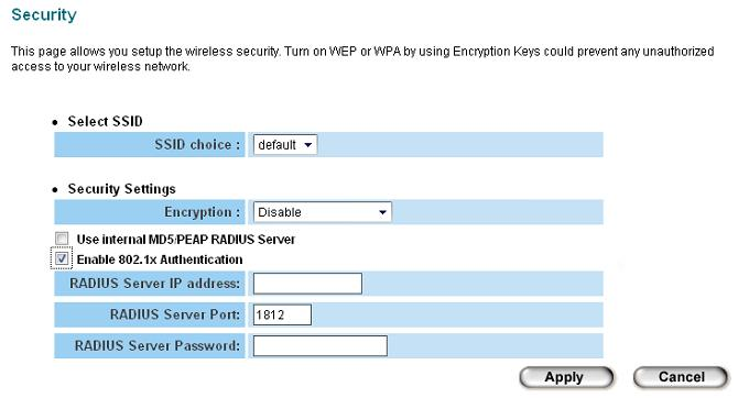 2-7-5 802.1x Authentication You can enable 802.1x user identification (based on RADIUS user authentication server) by checking Enable 802.